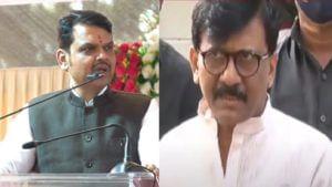 Devendra Fadnavis Sanjay Raut