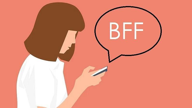 BFF: BFF चा अर्थ Best friends forever म्हणजेच नेहमी सोबत राहणारे सर्वोत्तम मित्र असा आहे.